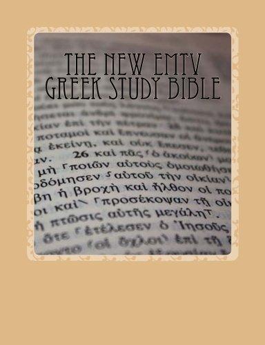 9781475224689: The New EMTV Greek Study Bible