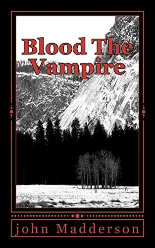 9781475225679: Blood The Vampire: The Vampire Hunter Series # Four (Volume 4)