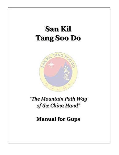 9781475225921: San Kil Tang Soo Do Manual For Gup