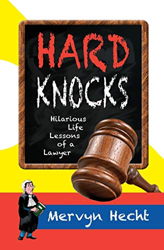 9781475227017: Hard Knocks: Hilarious Life Lessons of a Lawyer