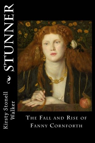 9781475229073: Stunner: The Fall and Rise of Fanny Cornforth