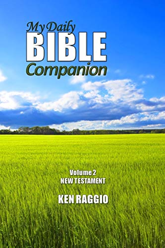9781475229332: My Daily Bible Companion - Volume 2 - New Testament: A Comprehensive Study Guide and Bible Commentary