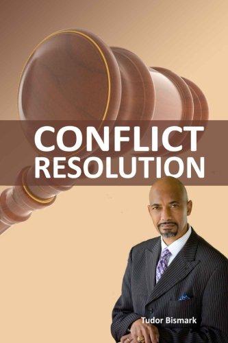 Conflict Resolution: Bismark, Tudor