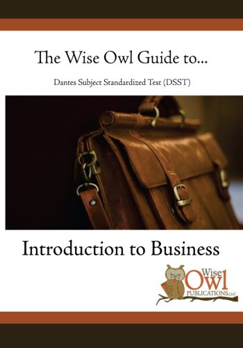 9781475229813: The Wise Owl Guide To... Dantes Subject Standardized Test (DSST) Introduction to Business
