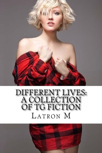 9781475230451: Different Lives: A Collection of TG Fiction