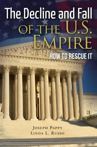 9781475231472: The Decline and Fall of the U.S. Empire: How to Rescue It