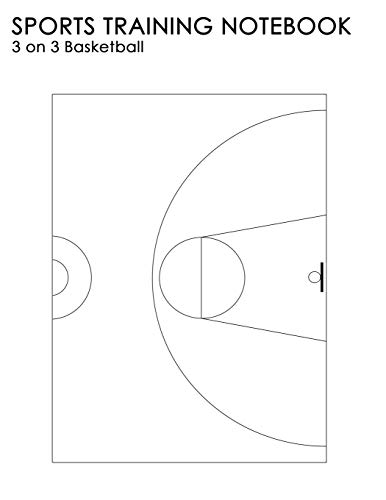 9781475232219: Sports Training Notebook: 3 On 3 Basketball: For Coaching Instruction On All Levels Of Sport