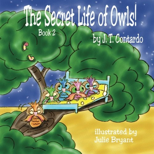 9781475233728: The Secret Life of Owls!: TheSecretLifeSeries