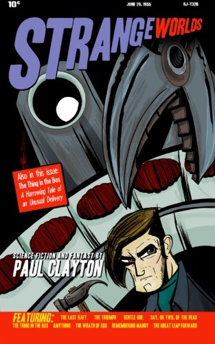 Strange Worlds: Clayton, Paul