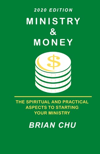 9781475233940: Ministry & Money: How to start your own ministry, church or non-profit organization
