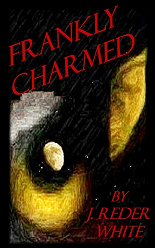 9781475235494: Frankly Charmed