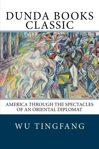9781475238662: America Through the Spectacles of an Oriental Diplomat