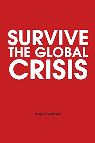 9781475238792: Survive the Global Crisis