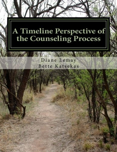 9781475238884: A Timeline Perspective of the Counseling Process: Historical foundations and future trends