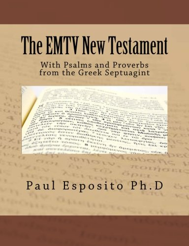 9781475239348: The EMTV New Testament: With Psalms and Proverbs from the Greek Septuagint