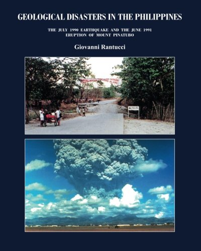 9781475239362: Geological Disasters in the Philippines: The July 1990 Earthquake and the 1991 Eruption of Mount Pinatubo