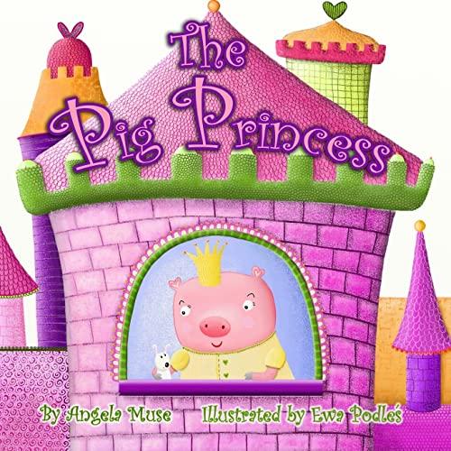 9781475240016: The Pig Princess