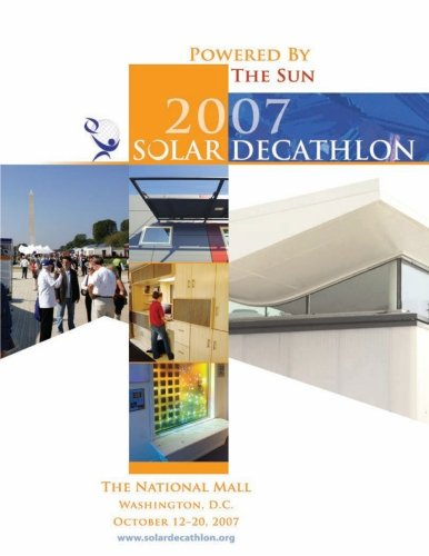 Powered by the Sun: 2007 Solar Decathlon: Energy, U.S. Department of