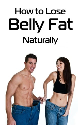 9781475242188: How to Lose Belly Fat Naturally