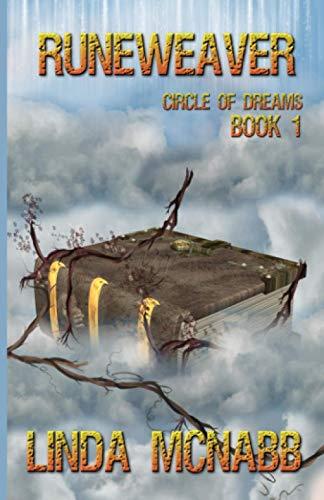 Runeweaver: Circle of Dreams: Volume 1: McNabb, Linda