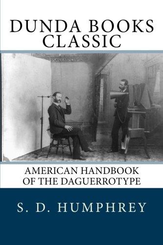 9781475243420: American Handbook of the Daguerrotype