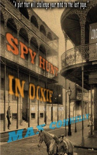 Spy Hunt in Dixie: Max Connelly
