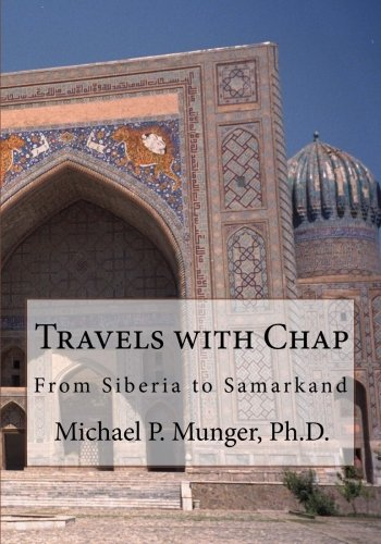 9781475246599: Travels with Chap: From Siberia to Samarkand