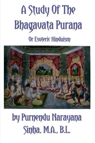 9781475247114: A Study of the Bhagavata Purana or Esoteric Hinduism