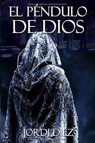 9781475249668: El péndulo de Dios: Volume 1