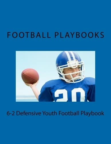 9781475250701: 6-2 Defensive Youth Football Playbook