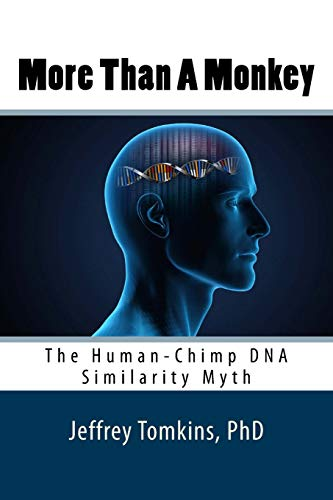 9781475253252: More Than A Monkey: The Human-Chimp DNA Similarity Myth