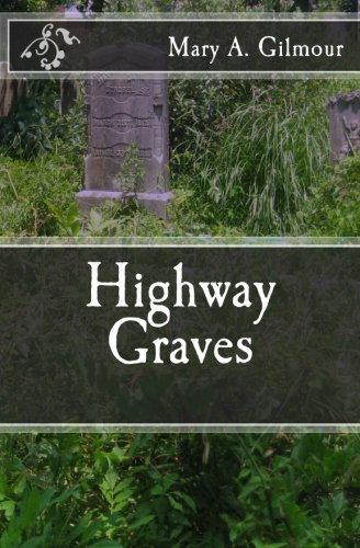 9781475253788: Highway Graves
