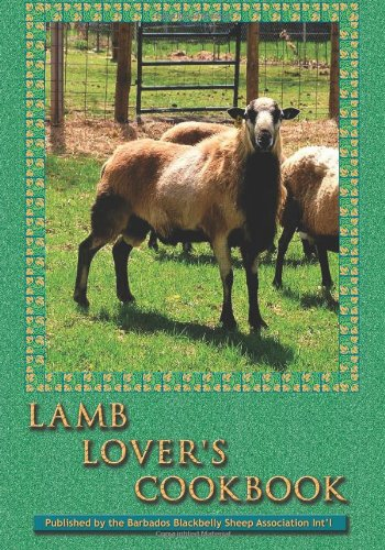 Lamb Lover's Cookbook: Recipes that make cooking lamb a fun and delicious adventure!: Sheep ...