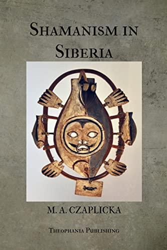 9781475257106: Shamanism in Siberia