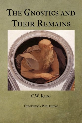 9781475257267: The Gnostics and Their Remains