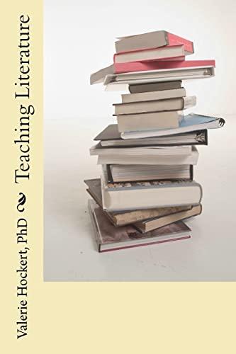Teaching Literature: Hockert PhD, Valerie