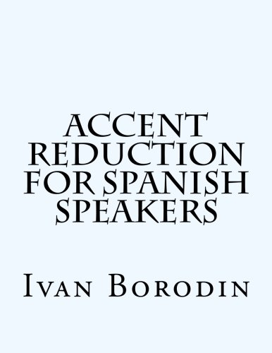 9781475258660: Accent Reduction for Spanish Speakers