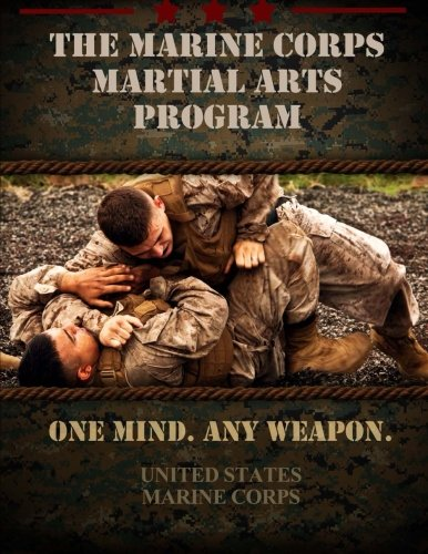 9781475262254: The Marine Corps Martial Arts Program: The Complete Combat System