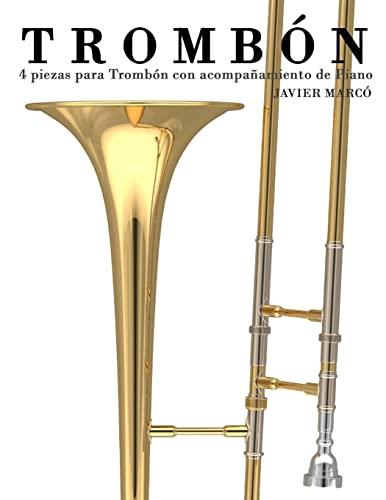 9781475262353: Trombón: 4 piezas para Trombón con acompañamiento de Piano (Spanish Edition)