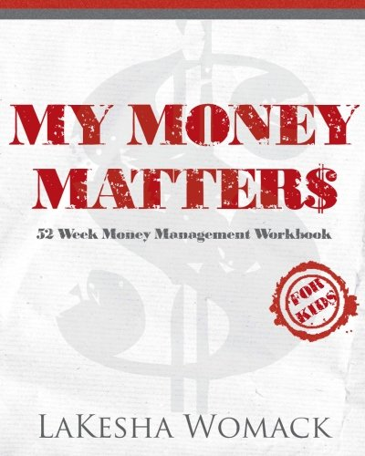 9781475262858: My Money Matters: Money Management Workbook for Kids (Volume 1)