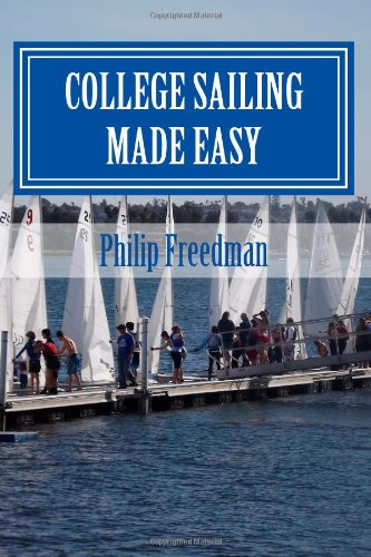9781475263879: College Sailing Made Easy
