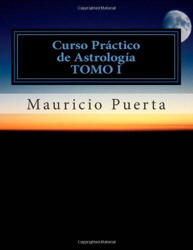 9781475264173: Curso Practico de Astrologia Vol.1: Volume 1