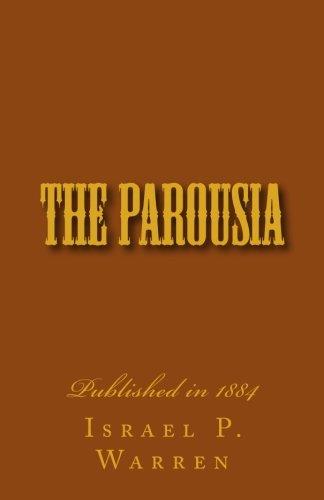 9781475266146: The Parousia