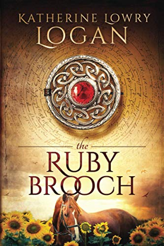 9781475266221: The Ruby Brooch: Time Travel Romance (The Celtic Brooch Series)