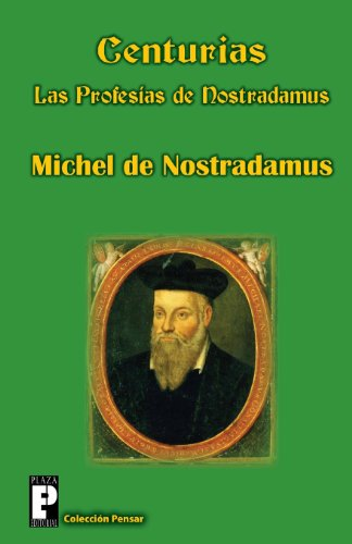 9781475266306: Centurias, las profesías de Nostradamus (Spanish Edition)