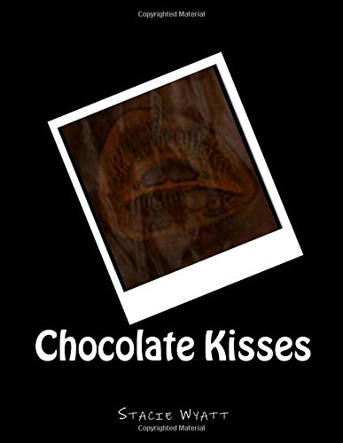 9781475267181: Chocolate Kisses