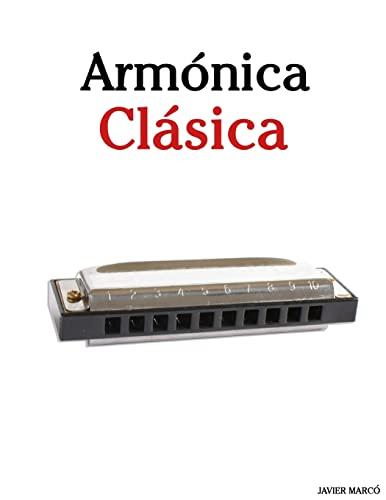 9781475267242: Armónica Clásica: Piezas fáciles de Brahms, Handel, Vivaldi y otros compositores (Spanish Edition)