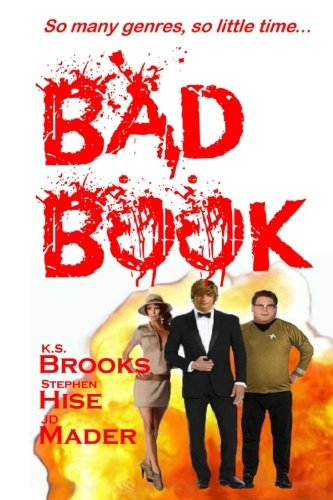 Bad Book: So many genres, so little: Brooks, K. S.,