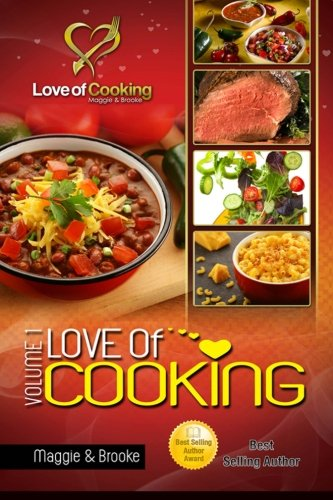 Love of Cooking: Volume I: Brooks, Maggie
