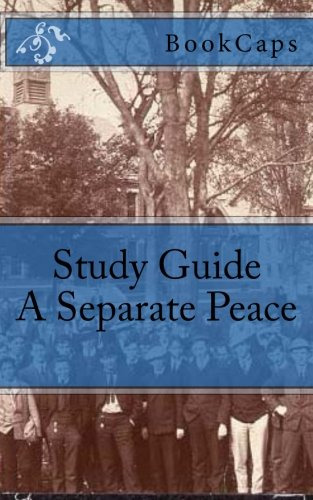 9781475269468: A Separate Peace: A BookCaps Study Guide